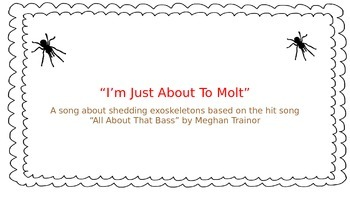 Parody:  I'm Just About To Molt  (A Song About Molting)