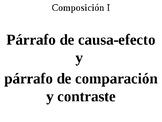 Párrafo de causa-efecto y párrafo de comparación y contraste