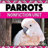All About Parrots Nonfiction Unit