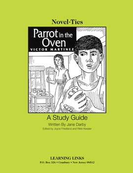 Parrot in the Oven - Novel-Ties Study Guide