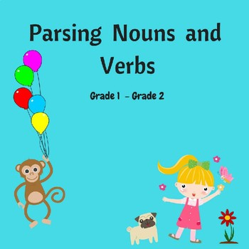 Parsing Nouns and Verbs