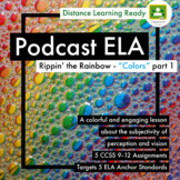 "Part 1 -""Colors"" by Radiolab - 5 Podcast Assignments -Targ"
