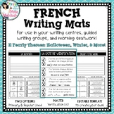 "Part 1: YEARLY Themed French Writing Mats / ""Tapis"" d'écriture"