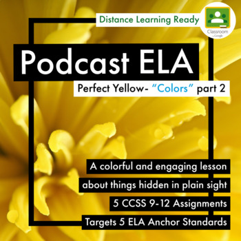 """Part 2 -""""Colors"""" by Radiolab - 5 Podcast Assignments -Targets 5 ELA Strands CCSS"""