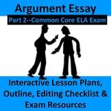 Part 2--ELA Common Core Regents--Argumentative Essay Lesso