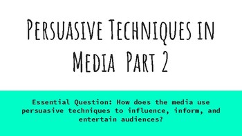 Part 2-Persuasive Techniques in MultiMedia with Open-Ended Questions