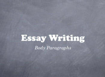 Part 3: How to Write Body Paragraphs for an Essay - (Video Lesson)