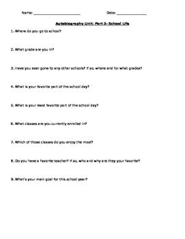 Part 3 (School Life)- Autobiography Questions/ Outline/ Organizer