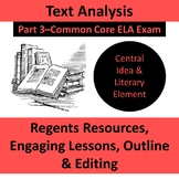 Part 3--Text Analysis Central Idea--ELA Common Core Exam