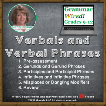 Part 7 Verbals and Verbal Phrases - Grammar Wired!
