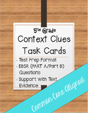 Part A/Part B Context Clues Task Cards 5th Grade