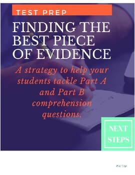 Part A and Part B Test Prep - Finding the BEST Piece of Evidence