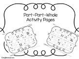 Part-Part-Whole Activity Pages