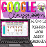 Part Part Whole Addition for Google Classroom