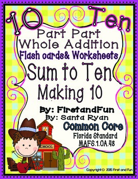 Part Part Whole Addition Making Ten Flash Cards, Mats, Counters & Worksheets