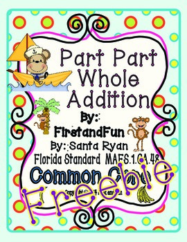 Part Part Whole Addition Pack Envision MAFS & Common Core