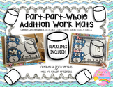 Part-Part-Whole Addition Work Mats