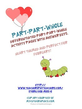 Part Part Whole: Differentiated and Heart Themed!