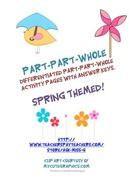 Part Part Whole: Differentiated and Spring Themed!
