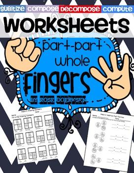 Part-Part-Whole Fingers {Practice Worksheets}
