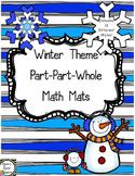 Part-Part-Whole Math Mats (Winter Theme)