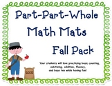 Part-Part-Whole Math Mats for Fall