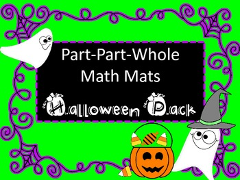 Part-Part-Whole Math Mats for Halloween