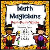Part-Part-Whole Math Task Cards - Math Magicians - Grades 1-2