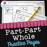Part Part Whole & Missing Addend Worksheets to Build Numbe