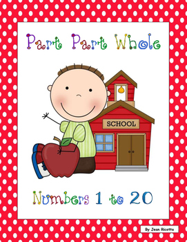 Part Part Whole - Numbers 1 to 20