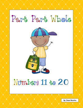 Part Part Whole - Numbers 11 to 20