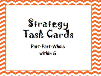 Strategy Task Cards - Part Part Whole within 5