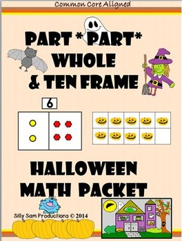 Part Part Whole Ten Frame HALLOWEEN MATH Common Core Aligned