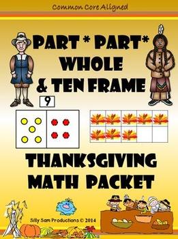 Part Part Whole Ten Frame THANKSGIVING MATH Common Core Aligned