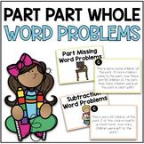 Part Part Whole Word Problem Pack