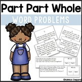 Part Part Whole Word Problem Pack