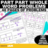 Part Part Whole Word Problems   Addition and Subtraction w
