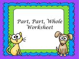 Part, Part, Whole Worksheet