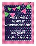 Part Part Whole Worksheet Set