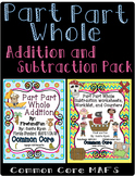 Part Part Whole Addition & Subtraction Envision MAFS and Common Core Math Bundle