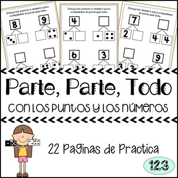 Part Part Whole: dot patterns and numerals - Spanish {NO P