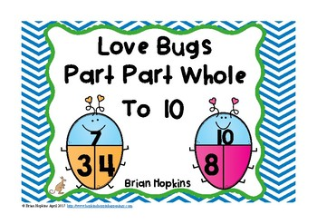 Part Part Whole to 10 Love Bug Task Cards