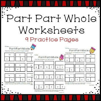 Part Part Whole to 10 Worksheets
