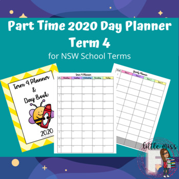 Part-Time 2020 NSW Day Planner Term 4 including Term Overview & Recording Sheets