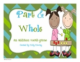 Part & Whole-An Addition Game