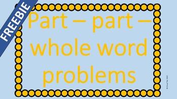 FREEBIE!! Part part whole word problems