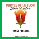 Partes de la Flor Libreta Interactiva PRINT & DIGITAL Distance Learning