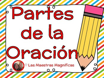 Partes de la Oración (Parts of Speech) Spanish/español