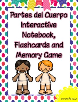 Partes del Cuerpo Interactive Notebook, Flashcards and Memory Game