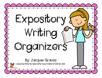 Expository Writing Organizers Pack